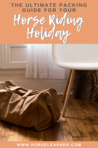 What to pack for a horse riding holiday