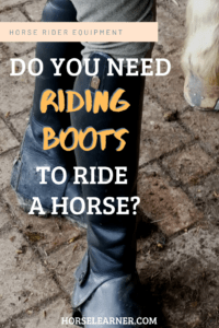 Do you need riding boots to ride a horse